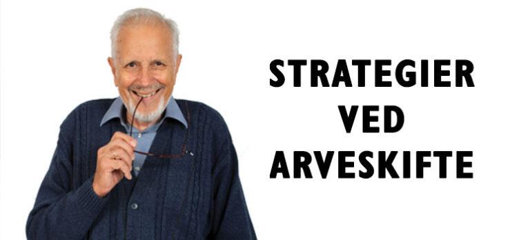 Strategier ved arveskifte
