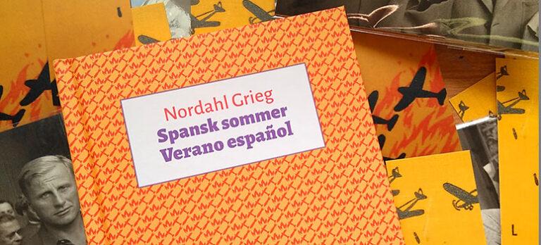 Nordahl Grieg – Spansk sommer – Verano español