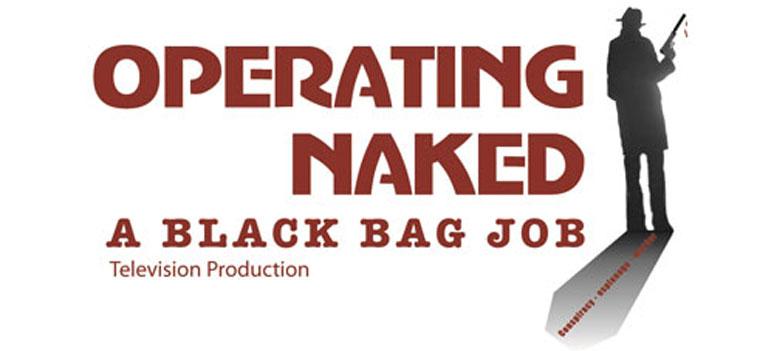 WEB Operating-Naked-a-Black-Bag-Job-graphic
